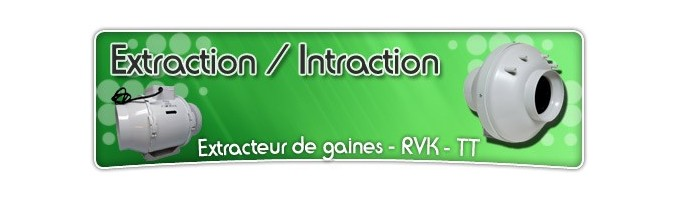 Extraction - Intraction air culture en indoor